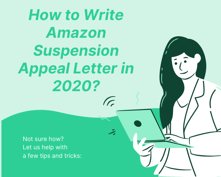 How to Write Amazon Suspension Appeal Letter in 2020?
