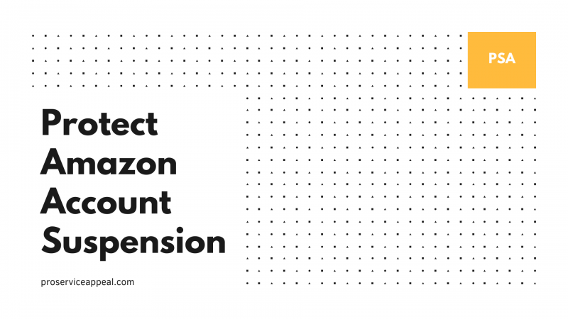 How to Protect Amazon Account Suspension?