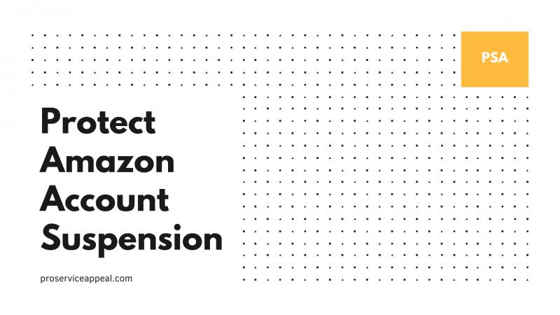 Protect Amazon Account Suspension
