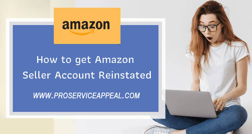 How to get Amazon Seller Account Reinstated in 2020?
