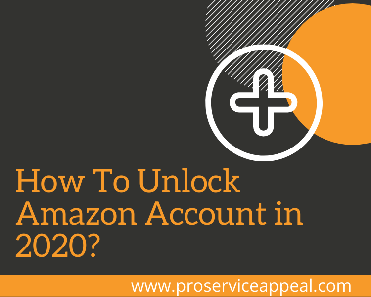 How To Unlock Amazon Account in 2020?