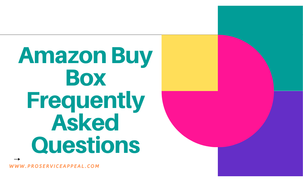 Amazon Buy Box Frequently Asked Questions