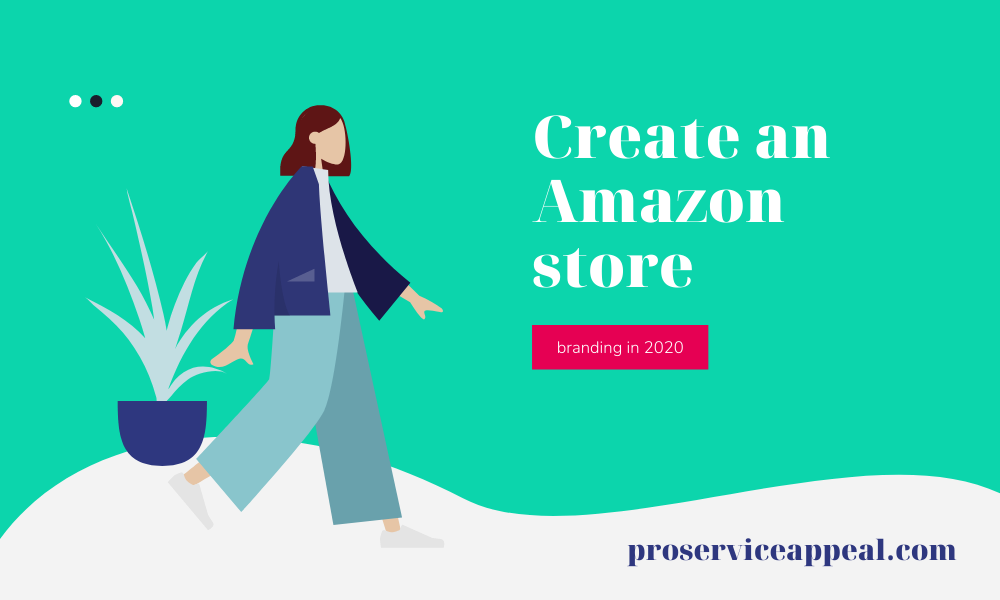 Create an Amazon store for your brand in 2020